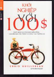 Khoi nghiep voi $100 - Chris Guillebeau