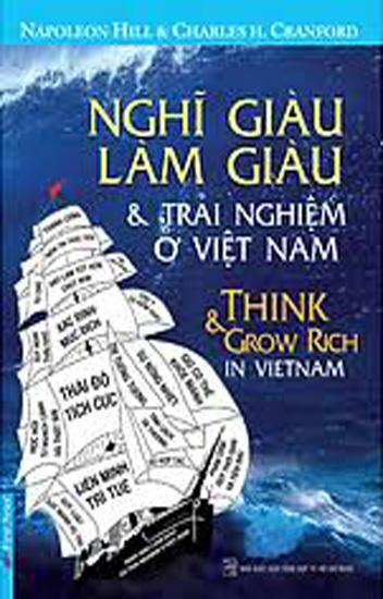 Nghĩ Giàu, Làm Giàu - Những Trải Nghiệm Ở Việt Nam 1